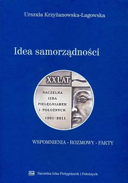 """Zapraszamy dozakupu książki pt.""""Idea samorządności"""" Urszula Krzyżanowska-Łagowska."""
