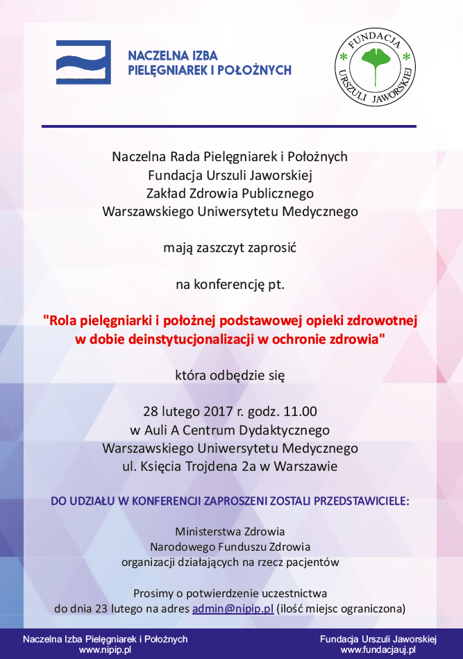"""Konferencja """"Rola pielęgniarki i położnej podstawowej opieki zdrowotnej w dobie deinstytucjonalizacji w ochronie zdrowia"""""""