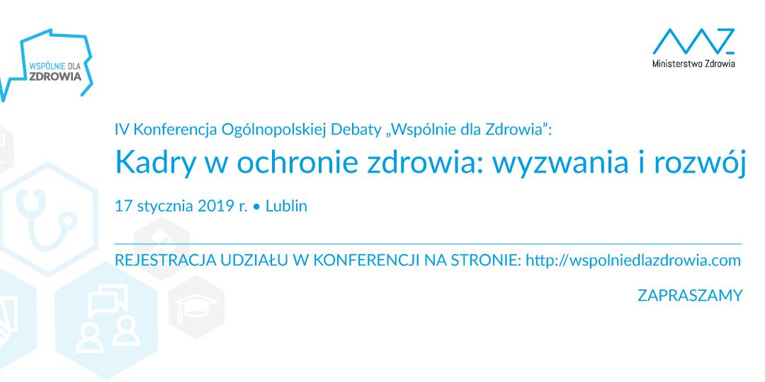 """Konferencja w ramach debaty """"Wspólnie dla Zdrowia"""" – Lublin"""