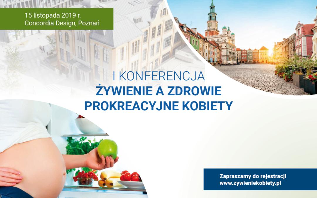 Konferencja Żywienie a Zdrowie Prokreacyjne Kobiety 15 listopada 2019 Poznań