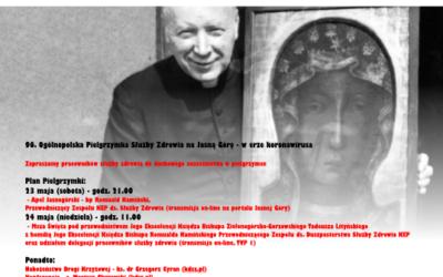 96. Ogólnopolska Pielgrzymka Służby Zdrowia naJasną Górę – werze koronawirusa 23-24 maja 2020 r.