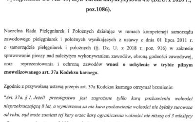 Stanowisko 38 Sprzeciw Naczelnej Rady Pielęgniarek iPołożnych zdnia 24 czerwca 2020 r. wsprawie nowelizacji art. 37a Kodeksu karnego ustawą zdnia 19 czerwca 2020 r. odopłatach dooprocentowania kredytów bankowych udzielanych przedsiębiorcom dotkniętym skutkami COVID-19 orazouproszczonym postępowaniu ozatwierdzenie układu wzwiązku zwystąpieniem COVID-19, czyli Tarcza antykryzysowa 4.0 (Dz.U. z2020 r., poz. 1086)