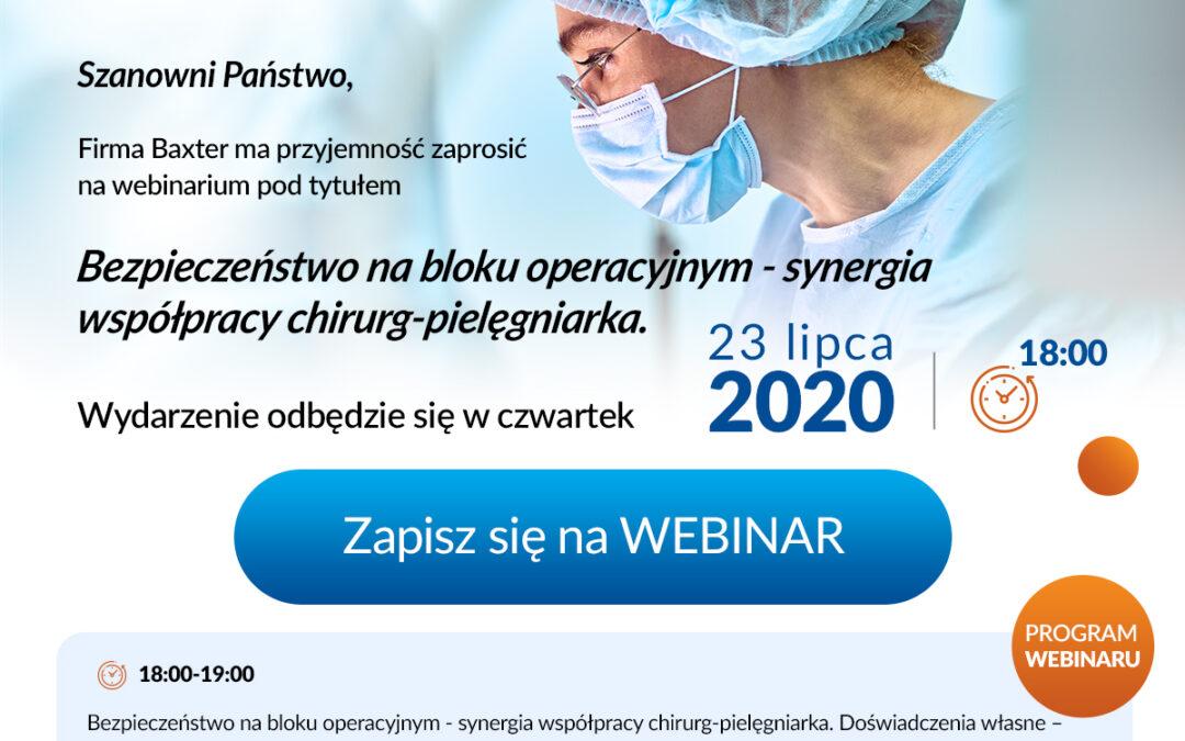 Webinar: Bezpieczeństwo nabloku operacyjnym – synergia współpracy chirurg-pielęgniarka 23 lipca 18:00