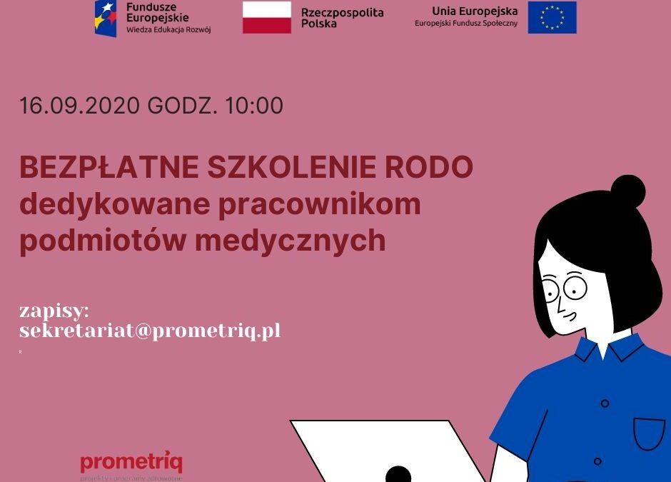 Szkolenie RODO dedykowane podmiotom leczniczym 16 września 2020 r. 10:00
