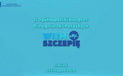 """II dzień II Ogólnopolskiego Kongresu Pielęgniarek iPołożnych """"Wiem, więcszczepię"""" zaczynamy o13.00"""