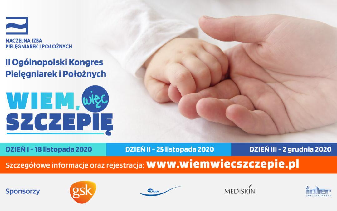 """Idzień II Ogólnopolskiego Kongresu Pielęgniarek iPołożnych """"Wiem, więcszczepię"""""""