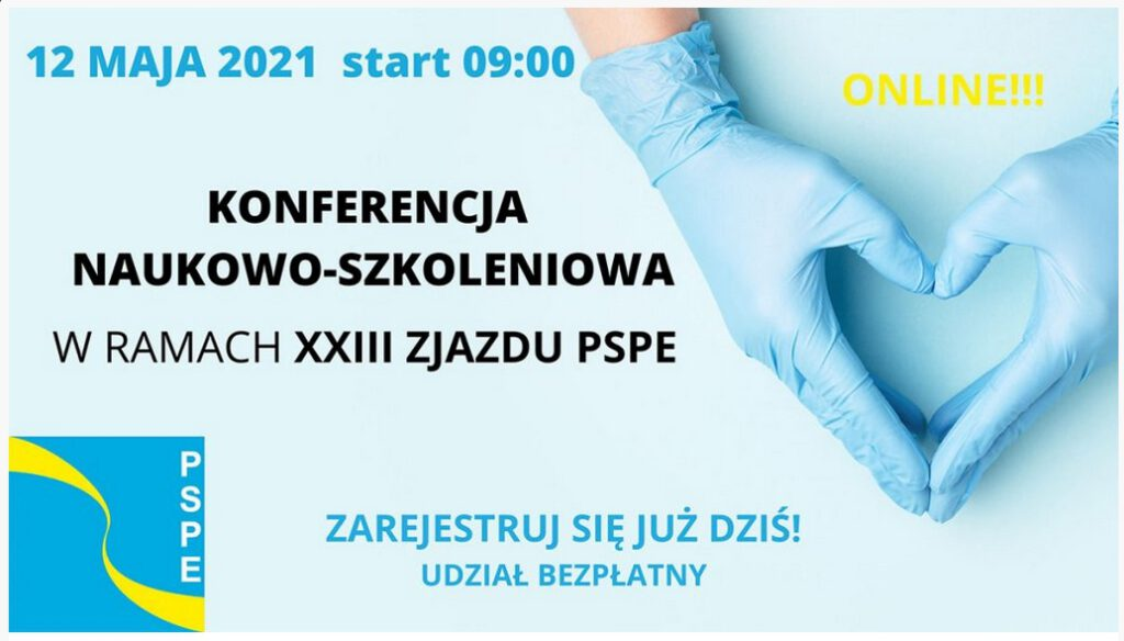 Konferencja naukowo-szkoleniowa wramach XXIII Zjazdu Polskiego Stowarzyszenia Pielęgniarek Epidemiologicznych! – 12 maja 2021r.
