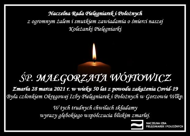 ŚP. Małgorzata Wójtowicz zmarła 28 marca 2021 r. wwieku 50 lat zpowodu zakażenia Covid-19 (OIPiP wGorzowie Wlkp.)