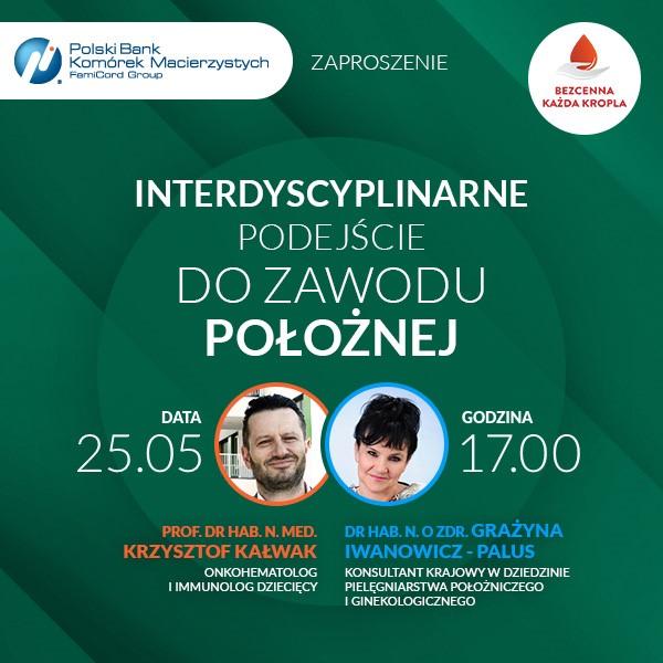 Webinar: Interdyscyplinarne podejście dozawodu położnej 25 maja 2021 godz.17.00