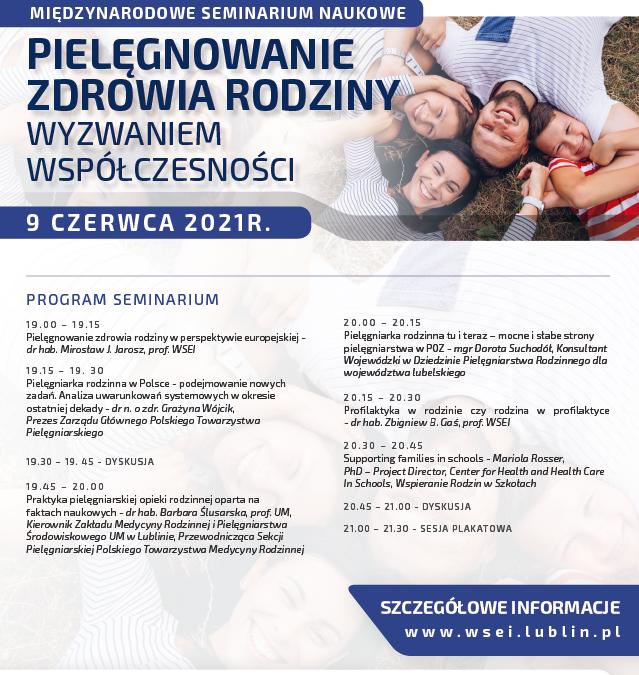 9 czerwca 2021 Międzynarodowe Seminarium Naukowe Pielęgnowanie zdrowia rodziny wyzwaniem współczesności