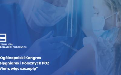 """III Ogólnopolski Kongres Pielęgniarek iPołożnych POZ """"Wiem, więcszczepię"""" DZIEŃ I15 czerwca 2021"""