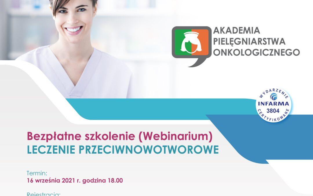 """Webinarium """"LECZENIE PRZECIWNOWOTWOROWE"""" 16 września 2021r."""