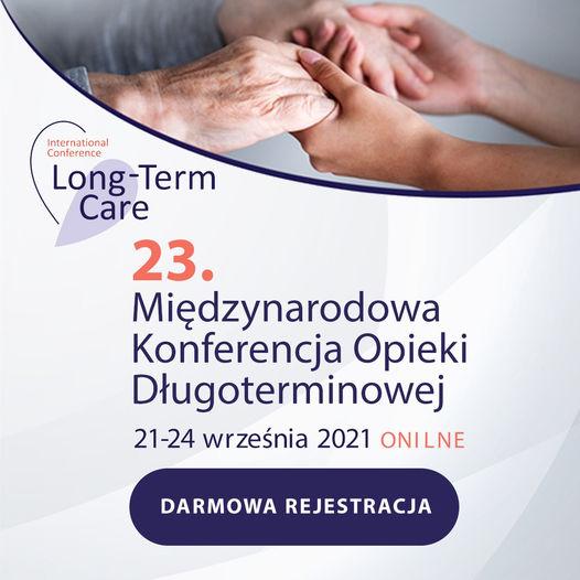 23. Międzynarodowa Konferencja Opieki Długoterminowej 21-24 września 2021