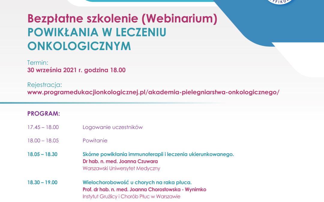 Webinar: POWIKŁANIA WLECZENIU ONKOLOGICZNYM 30 września br.ogodzinie 18.00.