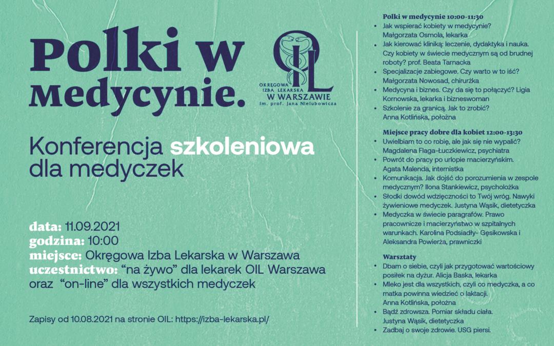 Polki wmedycynie Konferencja szkoleniowa dla medyczek 11 września godz.10.00