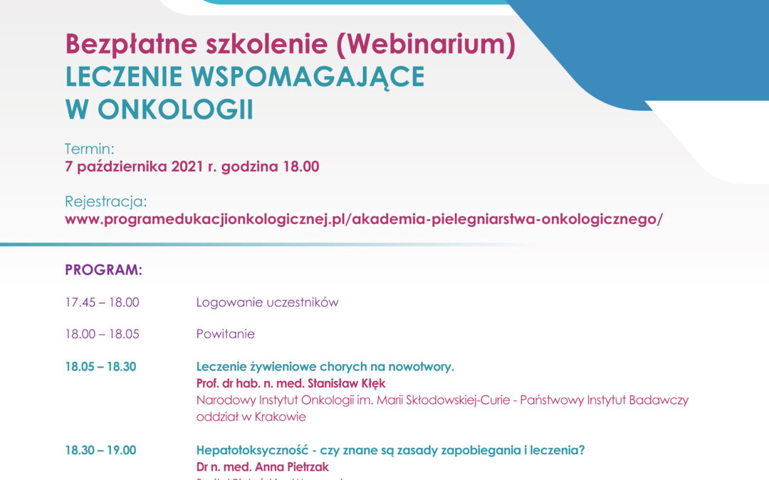 """Bezpłatny webinar –  """"LECZENIE WSPOMAGAJĄCE WONKOLOGII"""" – 7 października"""
