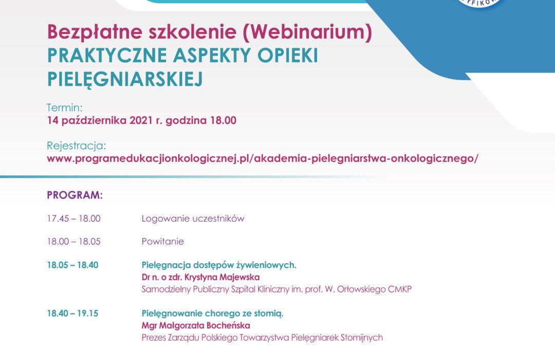 """Webinar """"Praktyczne aspekty opieki pielęgniarskiej"""" 14 października 2021 godz.18.00"""
