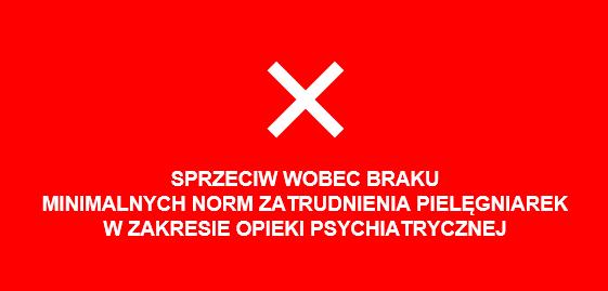 Stanowisko nr55  Prezydium Naczelnej Rady Pielęgniarek iPołożnych  zdnia 5 października 2021 r.     wsprawie pilnego wprowadzenia obowiązku stosowania minimalnych norm zatrudnienia pielęgniarek wpodmiotach leczniczych realizujących świadczenia opieki zdrowotnej wzakresie opieki psychiatrycznej orazleczenia uzależnień